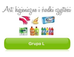 Grupa L - Artykuły higienicznie, środki czystości i produkty gospodarcze